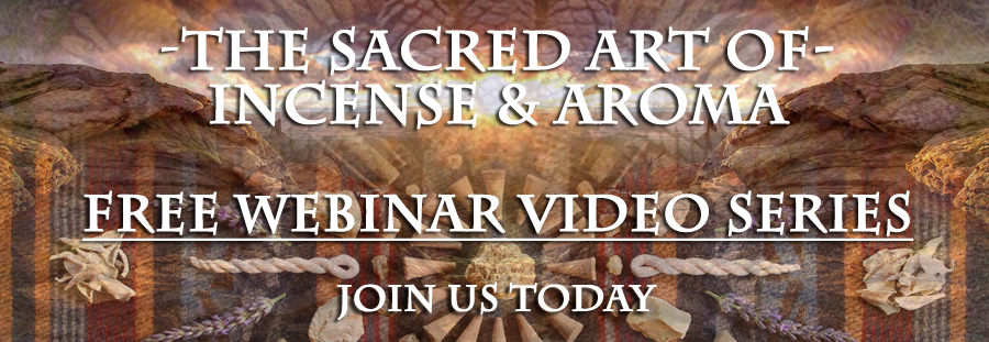The Sacred Art of Incense & Aromatics Webinar